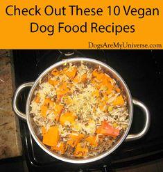 Dog Training Name Vegan Dog Food. Check out these healthy recipes for dog food. Training Name Vegan Dog Food. Check out these healthy recipes for dog food. Vegan Dog Food, Food Dog, Make Dog Food, Best Dog Food, Vegetarian Dog Food Recipe, Dog Biscuit Recipes, Dog Treat Recipes, Healthy Dog Treats, Dog Food Recipes