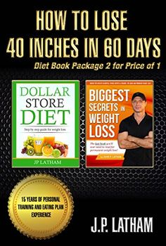 How to lose 40 inches in 60 days - http://www.justkindlebooks.com/how-to-lose-40-inches-in-60-days/