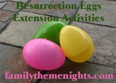 Do you love using Resurrection Eggs with your kids?  Here are some fun extension activities--extra ideas to make Resurrection Eggs even more fun and memorable.
