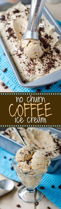 No Churn Coffee Ice Cream: Creamy, full-bodied coffee ice cream complemented by rich chocolate chunks.