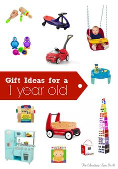 Gift Ideas for a One year Old from a mom of 3 and teacher.  Fun gifts for your child's First Birthday that will last as the grow and play.