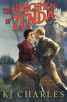 """Read """"The Henchmen of Zenda"""" by KJ Charles available from Rakuten Kobo. *Swordfights, lust, betrayal, murder: just another day for a henchman.*Jasper Detchard is a disgraced British officer, n. Best Romance Novels, Romance Novel Covers, Paranormal Romance, Books To Read, My Books, Historical Romance, Great Books, Bestselling Author, Audio Books"""