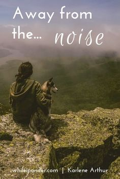Sometimes we need to get away from the noise of this world. How is that possible? Find out what I do and how you can, too.