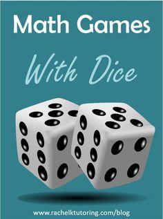 Math Games With Dice | Rachel K Tutoring Blog #MathFactFluency #MathGames #MathCanBeFun