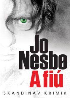 Adri könyvmoly könyvei: Jo Nesbø A fiú Blood On Snow, Writing, Reading, Lifestyle, Movies, Products, Films, Reading Books, Cinema