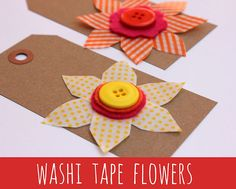 Washi Tape Flowers! I'm seeing this tape everywhere on pinterest.  I need to buy some and start crafting!