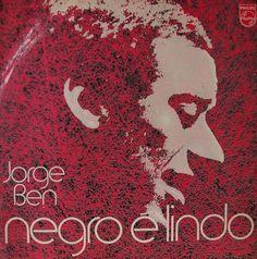 Jorge Ben Jor - Negro é Lindo [1971]