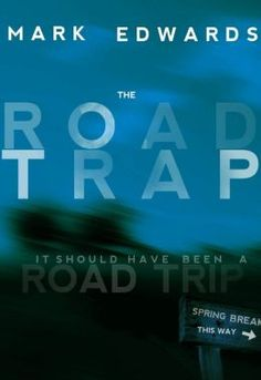 The Road Trap