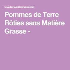 Pommes de Terre Rôties sans Matière Grasse -