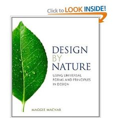 Design by Nature: Using Universal Forms and Principles in Design (Voices That Matter): Maggie Macnab: 9780321747761: Amazon.com: Books