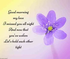 Looking for romantic good morning poems for him to compliments him by a beautiful poem and surprise your boyfriend or husband with this cute love lines. Good Morning Poems, Morning Love Quotes, Good Morning My Love, Good Morning Texts, Morning Greetings Quotes, Good Morning Messages, Love You Poems, Poems For Him, Love Quotes For Her