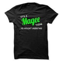 Magee thing understand ST420 - #gift ideas for him #appreciation gift. SATISFACTION GUARANTEED => https://www.sunfrog.com/LifeStyle/Magee-thing-understand-ST420.html?68278