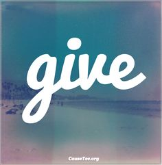 Something to live by. #GivingTuesday #give #quote #inspire #good