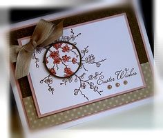 Spotlighting technique.   RECIPE:  Stamps:  Easter Blossoms  Paper:  Blushing Bride, Soft Suede, Cr...