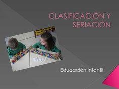 Explicación sobre el tema de clasificación y seriación.