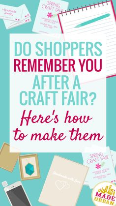 Do you remember the business name, website or where you placed the business card of the vendor you sat next to at your last craft fair? No? You spent hours with them and shoppers spend minutes with you. Here's how to get shoppers to remember you.