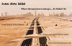 When the dreams turn into mirages. Its Dubai City Come be a part of Dubai and enjy Dubai Safari Dubai Safari, Expo 2020, Visit Dubai, Dubai City, Wonderful Places, Uae, Dreams, Poster, Travel