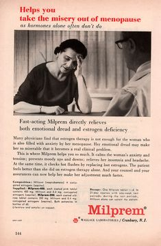 Milprem - Take The Misery Out of Menopause Retro Ads, Vintage Ads, Old Advertisements, Advertising, Corporate Crime, Feminine Hygiene, Vintage Office, Psychiatry