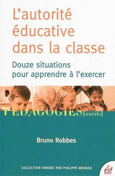 AUTORITE EDUCATIVE DANS LA CLASSE (L')