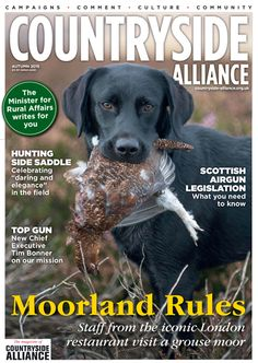 Countryside Alliance Magazine Cover Autumn 2015. Sign up for the Countryside Alliance Membership and receive a free subscription to our quarterly Countryside Alliance magazine to keep you updated on our work: http://www.countryside-alliance.org/membership/join/