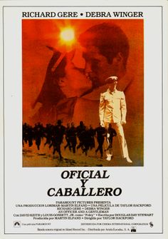 "Oficial y caballero ""An Officer and a Gentleman"" de Taylor Hackford - Richard Gere, Plane Movies, Movies To Watch, Good Movies, Gentleman Movie, Robert Loggia, Louis Gossett Jr, Victor French, Cinema Posters"
