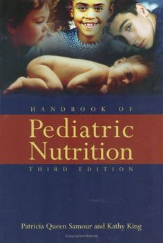 $75.76-$114.95 Baby Handbook Of Pediatric Nutrition, Third Edition, Provides Cutting Edge Research And Resources On The Most Important Pediatric Issues And Therapies, Such As Prenatal Nutrition, Weight Management, Vegetarian Diets, Diabetes Guidelines, And Transplant Nutrition Concerns. Commonly Used By Dietetic Practitioners Studying For Their Pediatric Specialty Exams, Registered Dietitians, D ...