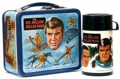 The Six Million Dollar Man. Collector items.