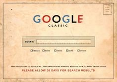 Now you can search Google without the computer or a mobile phone. Just write your search query on this postcard and send it to Google office via Snail Mail.