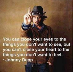 """Heart Feels"" #Johnny Depp quote  @Jessica Almeda  @Janet Merryman"