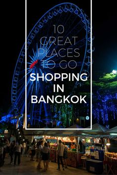 Best Places To Go Shopping In Bangkok