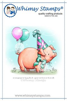 Whimsy Stamps  Party Pig   NEW  2188 Crissy Armstrong