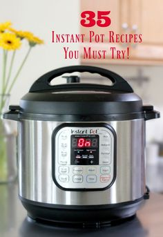 There are so many tasty meals you can in the Instant Pot. Breakfast, lunch, dinner, and even desserts. Here are 35 Instant Pot recipes that are a must-try!