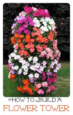 Project: How To Build A Flower Tower