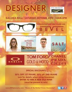 6438d478132 Fall Designer Frame Trunk Show at Galleria!!!! We will be introducing a