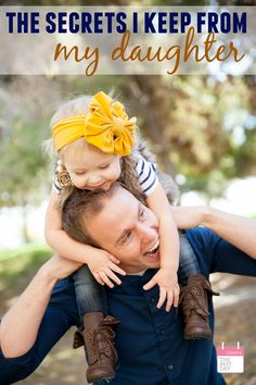 11 Secrets Parents Keep From Their Daughters - So cute and So true!