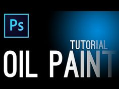 Photoshop : Oil Paint Tutorial [ Effect ]