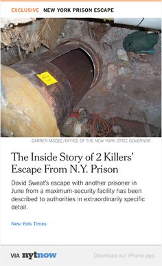 NYT Now: Patience, Timing and Some Luck in New York Prisoner's Account of Escape  http://nyti.ms/1GwKGwj