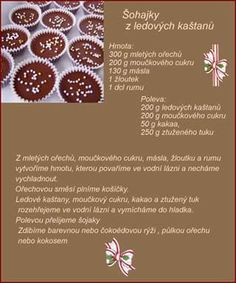 Šohajky z ledových kaštanů Christmas Baking, Christmas Cookies, Merry Christmas, Taste Of Home, Cake Cookies, Diy And Crafts, Sweets, Eat, Cooking