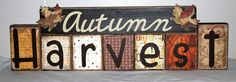 autumn 2x4 crafts | Autumn Harvest blocks that I made for a friend: