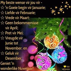 Happy New Year Message, Happy New Year Quotes, Happy New Year Wishes, Quotes About New Year, Happy New Year 2019, Goeie Nag, Afrikaans Quotes, Morning Greeting, Good Morning Quotes