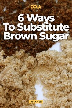 6 Ways To Substitute Brown Sugar - - What to use in a pinch. Substitute For Brown Sugar, Make Brown Sugar, How To Make Brown, What Is Brown Sugar, Brown Sugar Fudge, Ham Glaze Brown Sugar, Brown Sugar Cookies, Sugar Substitutes For Baking, Sugar Alternatives