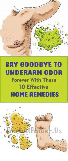 SAY GOODBYE TO UNDERARM ODOR FOREVER WITH THESE 10 EFFECTIVE HOME REMEDIES