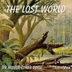 The Lost World by Sir Arthur Conan Doyle (at Librivox.org)