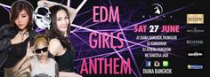 DIANA Bangkok Presents EDM Girls Anthem #ClubLife #Bangkok