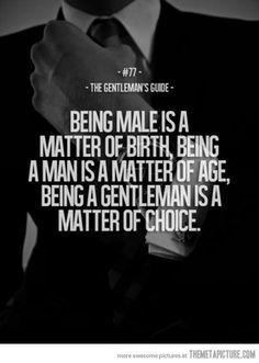 Being a Gentleman…