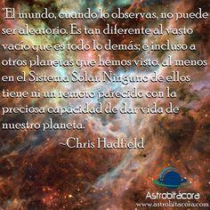 Esta ha sido la frase de la semana en Astrobitácora, de la mano del popular astronauta canadiense Chris Hadfield. #astronomia #ciencia