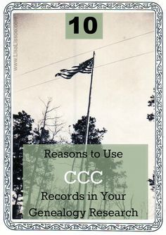 10+Reasons+To+Use+CCC+Records+in+Your+Genealogy+Research