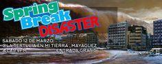 Spring Break Disaster #sondeaquipr #springbreakdisaster #latertuliaenmitierra #mayaguez