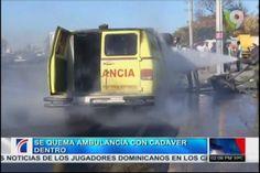 Se Quema Ambulancia Con Cadáver Dentro #Video