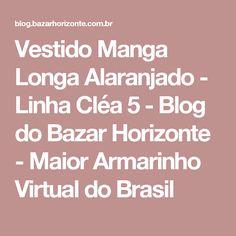 Vestido Manga Longa Alaranjado - Linha Cléa 5 - Blog do Bazar Horizonte - Maior Armarinho Virtual do Brasil